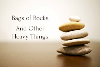 Bags of Rocks and Other Heavy Things