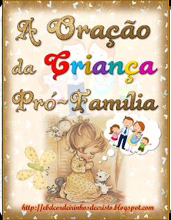 A oração da Criança Pró-Família