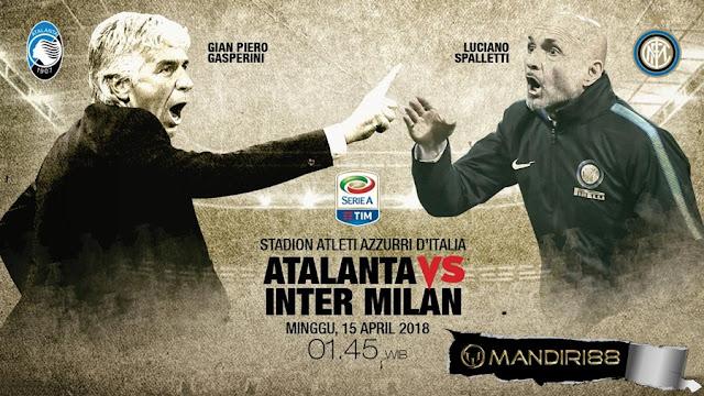 Prediksi Atalanta Vs Inter Milan, Minggu 15 April 2018 Pukul 01.45 WIB