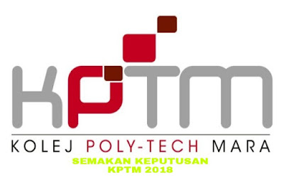 Semakan Keputusan Permohonan KPTM 2018 Online