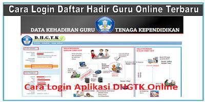 Cara Login Aplikasi Daftar Hadir Guru Online (DHGTK) Terbaru