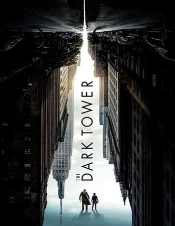 Poster Of Hollywood Film Watch Online The Dark Tower 2017 Full Movie Download Free Watch Online 300MB