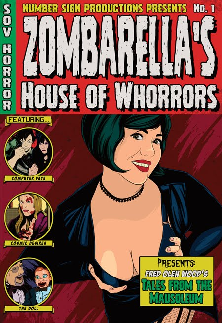 ZOMBARELLA'S HOUSE OF WHORRORS DVD Available Now!!!