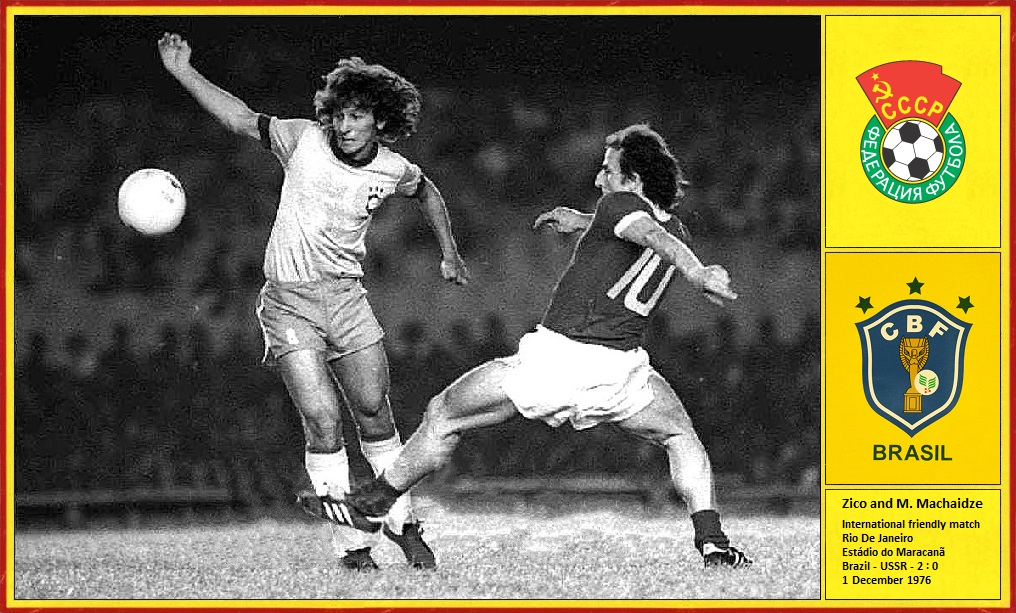 Zico and Manuchar Machaidze. 1 Dec. 1976. Estádio do Maracanã. Brazil - USSR - 2 : 0