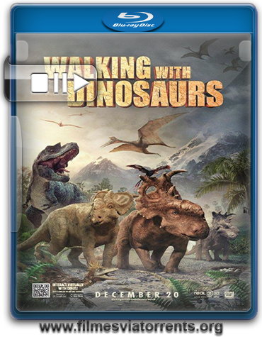 Caminhando com Dinossauros Torrent - BluRay Rip 720p e 1080p Legendado (2014)