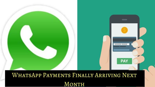 Finally, Whatsapp Digital Payment Feature Coming In India In The End Of February!