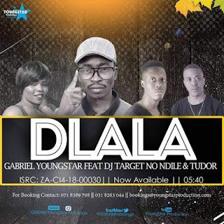Gabriel YoungStar Feat. Dj Target No Ndile & Tudor - Dlala