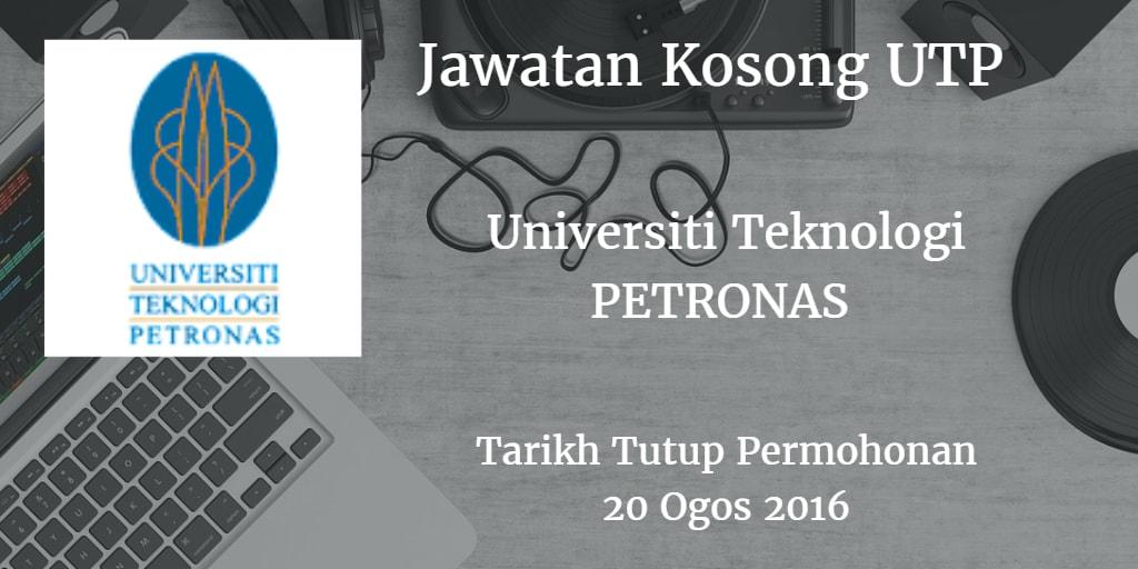 Jawatan Kosong UTP 20 Ogos 2016