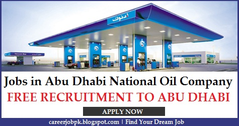 Jobs in Abu Dhabi National Oil Company