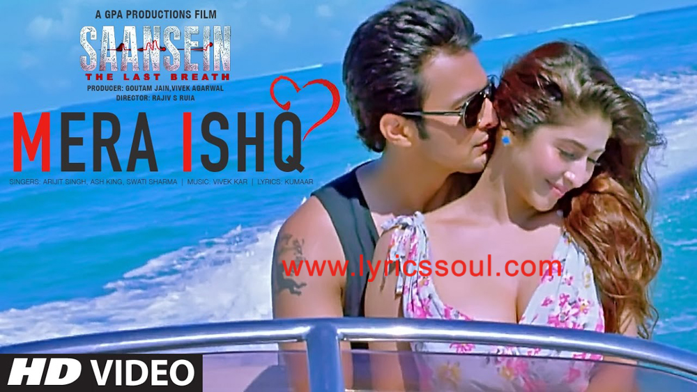 The Mera Ishq lyrics from '', The song has been sung by Arijit Singh, Ash King, Swati Sharrma. featuring Rajneesh Duggal, Sonarika Bhadoria, , . The music has been composed by Vivek Kar, , . The lyrics of Mera Ishq has been penned by Kumaar