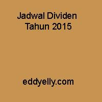Jadwal Dividen Tahun 2015