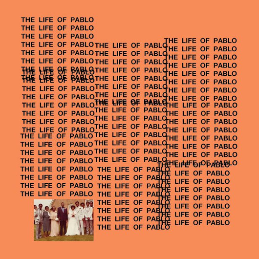 """T.L.O.P."" KANYE WEST - ""The Life Of Pablo"""