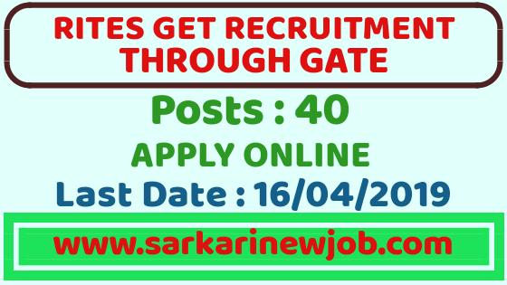 RITES Recruitment 2019 | RITES Graduate Engineer Trainees through GATE – 2018 & 2019 Score| Last Date:16/04/2019