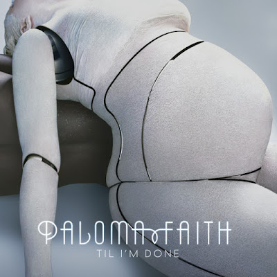 Paloma Faith - 'Til I'm Done'