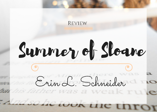 Review|| Summer of Sloane by: Erin L. Schneider