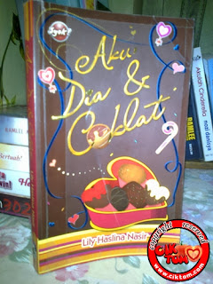 "Review Novel ""Aku, Dia & Coklat"""