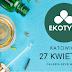 Ekotyki w Katowicach 27 kwietnia 2019 - podlinkowani wystawcy i co polecam