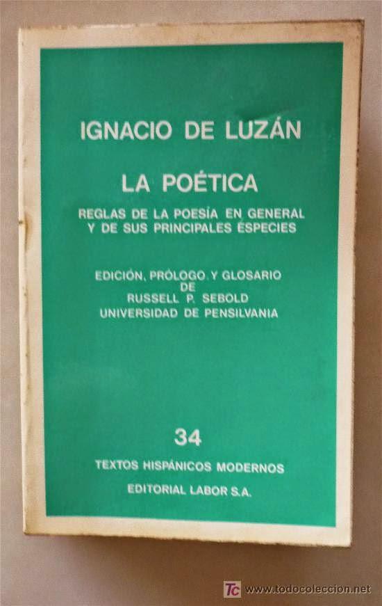 Ignacio de Luzán o la poética neoclasicista, Francisco Acuyo