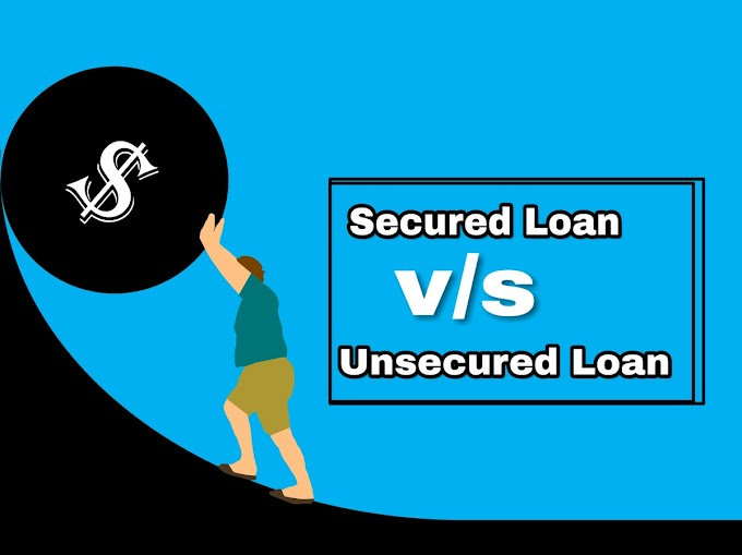 Secured Loan And Unsecured Loan Ki Puri Jankari In Hindi