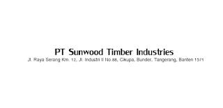 Lowongan Kerja di PT. Sunwood Timber Industries Juli 2017