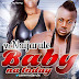 Music : Mr Naijarule - Baby Na Today - @mrnaijarule