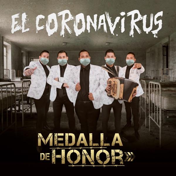 La Cumbia del Coronavirus by Grupo Medalla de Honor on