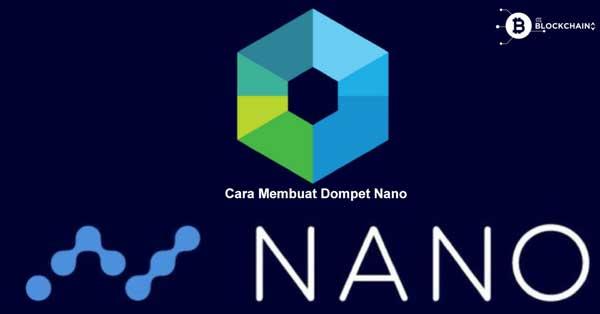 Cara Membuat Wallet Nano Gratis dan 100% Aman