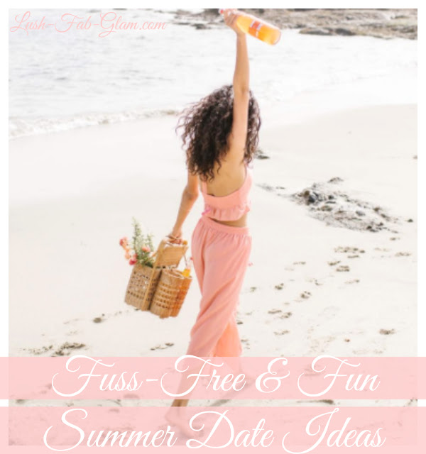 http://www.lush-fab-glam.com/2017/07/fuss-free-and-fun-summer-date-ideas.html