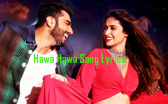 Hawa%2BHawa%2BMika%2BSingh%2BSong%2BLyrics%2Barjun%2Bkapoor%2Bn%2Biieana%2Bdcruz%2Bimages22 lyrics hub july 2017,Meme Indians Song Free Download