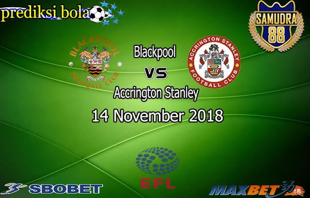 Prediksi Bola Terpercaya Liga Liga EFL Blackpool vs Accrington Stanley 14 November 2018
