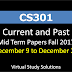 CS301 Current and Past Mid Term Papers Fall 2017