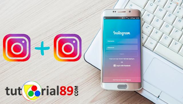 Cara membuat 2 akun instagram dalam 1 Hp tanpa aplikasi tambahan