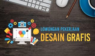 Dibutuhkan Segera Tenaga Kerja di Kota Bandar Lampung Terbaru Juni 2018 (Internet Maketer, Design Grafis & Coustomer Service)