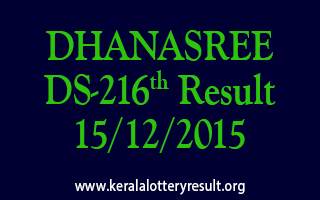 DHANASREE DS 216 Lottery Result 15-12-2015