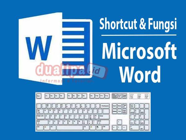 Apa Itu Shortcut Microsoft Word dan Fungsinya
