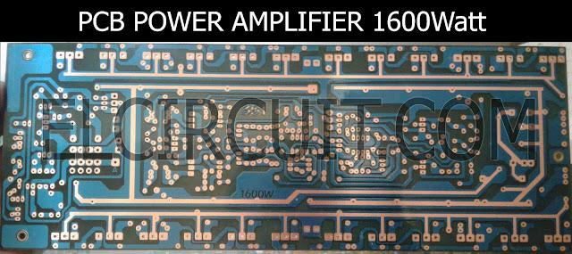 PCB Rangkaian power ampli 1600W