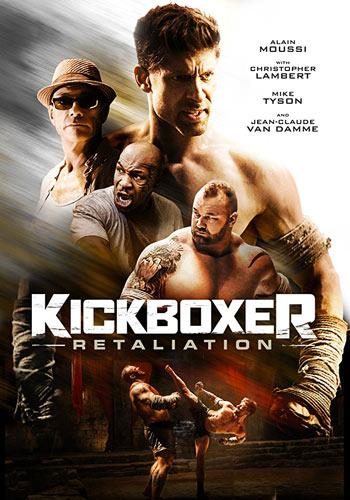 Kickboxer-Retaliation 2018 BluRay 720p 950MB   480p 300MB Poster