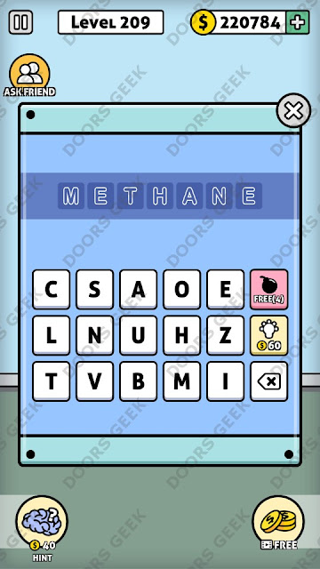 The answer for Escape Room: Mystery Word Level 209 is: METHANE