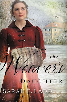 Heidi Reads... The Weaver's Daughter by Sarah E. Ladd