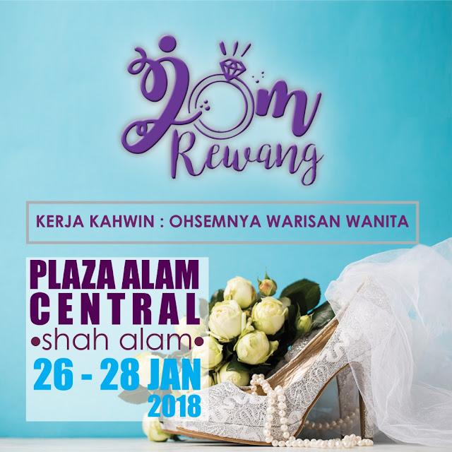 JOM REWANG 2018 : KERJA KAHWIN DI PLAZA ALAM SENTRAL SHAH ALAM