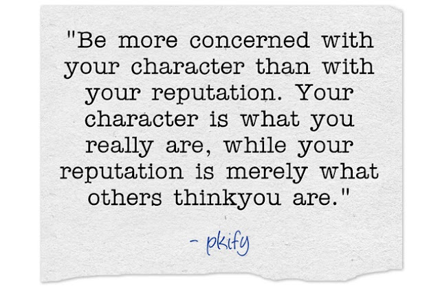 Be More concerned With Your Character Than With Your Reputation Inspirational Quotes