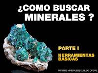como buscar minerales - herramientas basicas - foro de minerales