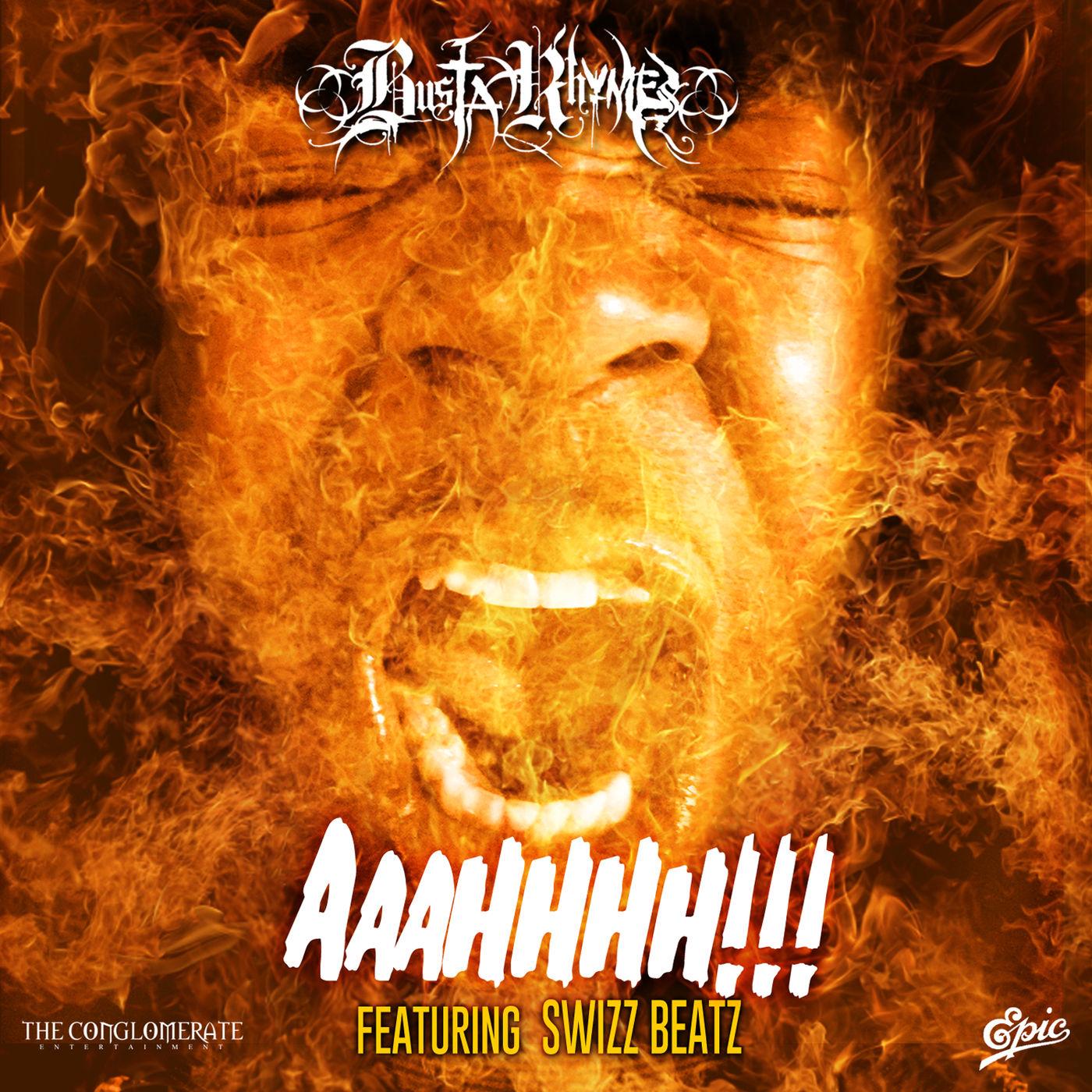 Busta Rhymes - AAAHHHH!!! (feat. Swizz Beatz) - Single Cover