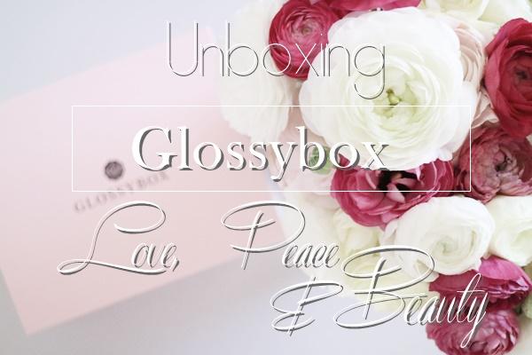 Glossybox Mai - Love, Peace &Beauty | www.josieslittlewonderland.de - beauty, glossybox, unboxing