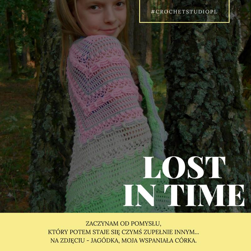 Lost in time - spełnione marzenie