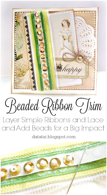 Beaded Ribbon Trim Tutorial by Dana Tatar