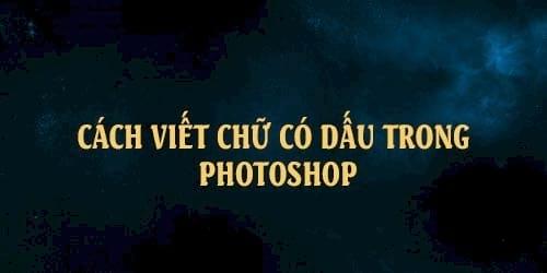Viết tiếng Việt trong Photoshop