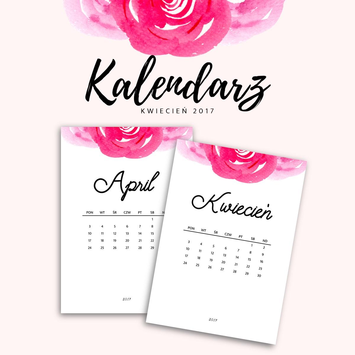 Kalendarz do druku - kwiecień 2017 {do pobrania za darmo}