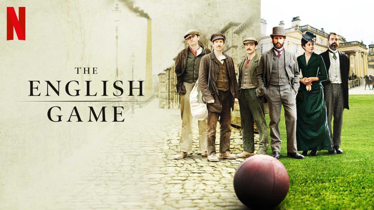 The English Game Netflix