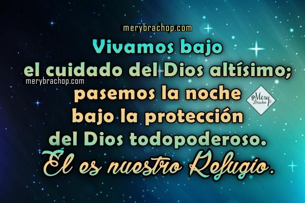 Frases cristianas de Buenas Noches con el Salmo 91.  Imágenes cristianas de buenas noches con versículos bíblicos, versos de la Biblia.